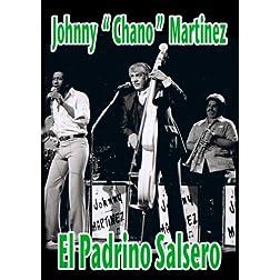 Johnny Chano Martinez; El Padrino Salsero