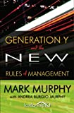 Generation Y and the New Rules of Management