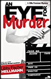 img - for Eye For Murder, An: An Ellie Foreman Mystery (Ellie Foreman Series) book / textbook / text book