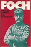 img - for Foch (Military Commanders) book / textbook / text book