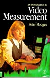 Introduction to Video Measurement