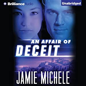 An Affair of Deceit | [Jamie Michele]