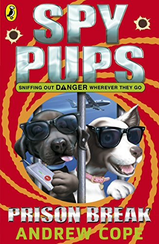 Spy Pups: Prison Break