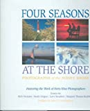 Four Seasons at the Shore: Photographs of the Jersey Shore Four Seasons at the Shore