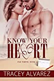 Know Your Heart: A New Zealand Enemies to Lovers Romance (Far North Series Book 2)