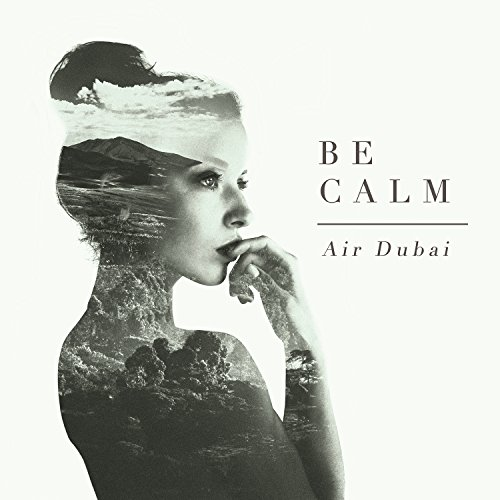 Air Dubai-Be Calm-CD-FLAC-2014-FORSAKEN Download