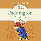 Paddington at Work   Michael Bond