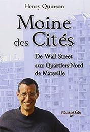 Moine des cités