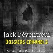 Jack l'éventreur (Dossiers criminels) | John Mac