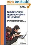 Computer und Internet erobern die Kin...