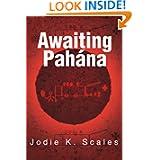 Awaiting Pahana (Hidden Knowledge)