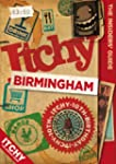 Itchy Birmingham: A City and Entertai...