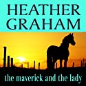 The Maverick and the Lady Audiobook by Heather Graham Narrated by Linda Jones