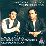 Peter Tchaikovsky/Alexander Glazunov: Violin Concertos