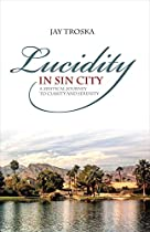 Lucidity in Sin City: A Mystical Journey to Clarity and Serenity