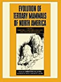 img - for Evolution of Tertiary Mammals of North America: Volume 1, Terrestrial Carnivores, Ungulates, and Ungulate like Mammals book / textbook / text book