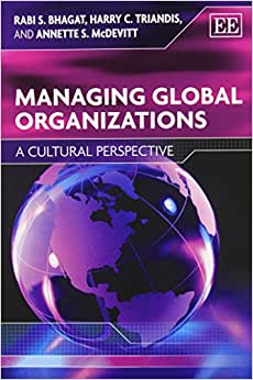 Managing Global Organizations: A Cultural Perspective