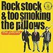 Rock stock&too smoking the pillows (ALBUM+DVD)