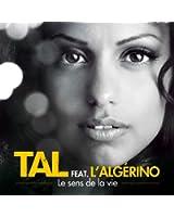 Le Sens De La Vie Feat. L'algerino (Urban Mix)