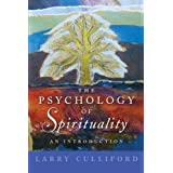 The Psychology of Spirituality: An Introductionby Larry Culliford