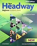 John Soars New Headway: Beginner Third Edition: Student's Book: Six-level general English course (Headway ELT)