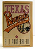 img - for Texas rhapsody: Memories of a native son book / textbook / text book