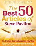 The 50 Best Articles Of Steve Pavlina