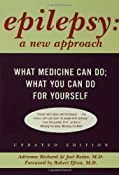 Amazon.com: Epilepsy: A New Approach (9780802774651): Adrienne Richard, Joel Reiter: Books