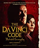 Dan Brown The Da Vinci Code: Illustrated Screenplay