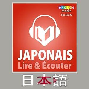 Japonais - Guide de conversation - Lire et Ecouter: Serie Lire et Ecouter - French Edition | [ Prolog Editorial]