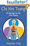 Chi Nei Tsang: Chi Massage for the Vi...