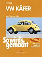 Reparatur VW Käfer 1960 bis 1986