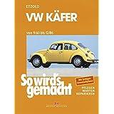 """VW K�fer 9/60 bis 12/86: So wird's gemacht - Band 16von """"R�diger Etzold"""""""
