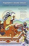 Nagarjuna's Seventy Stanzas: A Buddhist Psychology Of Emptiness