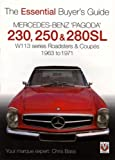 Chris Bass Mercedes Benz Pagoda 230SL, 250SL and 280SL Roadsters and Coupes (Essential Buyer's Guide) (Essential Buyer's Guide) (Essential Buyer's Guide Series)