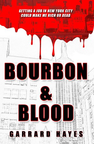 Bourbon & Blood: A Crime Fiction Novel (Bill Conlin Thriller)