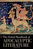 The Oxford Handbook of Apocalyptic Literature (Oxford Handbooks)