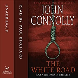 The White Road | [John Connolly]