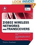 ZigBee Wireless Networks and Transcei...