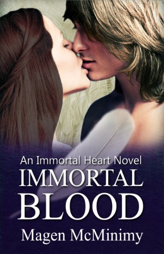 Immortal Blood (Immortal Heart) by Magen McMinimy