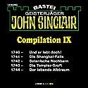 John Sinclair Compilation IX: Band 1740 - 1744 Hörbuch von Jason Dark Gesprochen von: Carsten Wilhelm