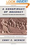 A Conspiracy Of Decency: The Rescue O...