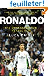 Ronaldo: The Obsession for Perfection
