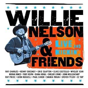 Willie Nelson & Friends - Live & Kickin'