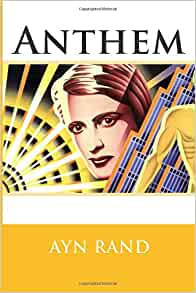 an analysis of the book anthem by ayn rand Anthem study guide contains a biography of ayn rand, literature essays  are  missing an essential concept in their understanding of the world.