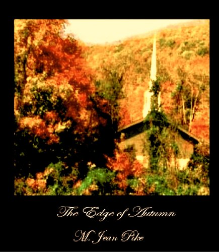 Amazon.com: The Edge of Autumn eBook: M Jean Pike: Books