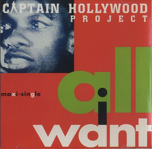 Captain Hollywood Project-All I Want-CDM-FLAC-1993-LoKET Download