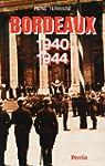 Bordeaux 1940-1944