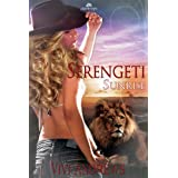 Serengeti Sunrise (Serengeti Shifters) ~ Vivi Andrews