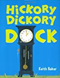 Hickory Dickory Dock (0152058184) by Baker, Keith